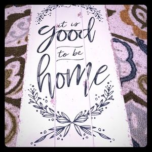 It's good to be home farmhouse decor sign